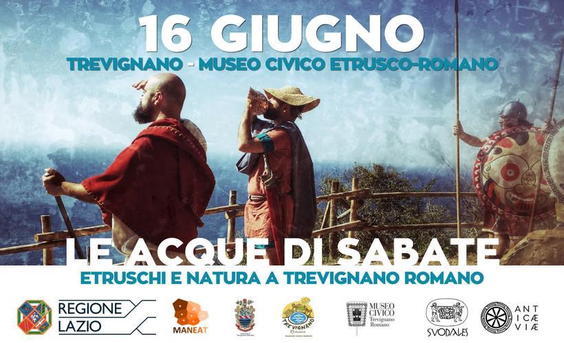 Le acque di Sabate. Etruschi e natura a Trevignano Romano. Appuntamento il 16 giugno