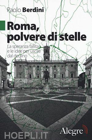 Cerveteri, Paolo Berdini presenta 'Roma, polvere di stelle. La speranza fallita e le idee per uscire dal declino'