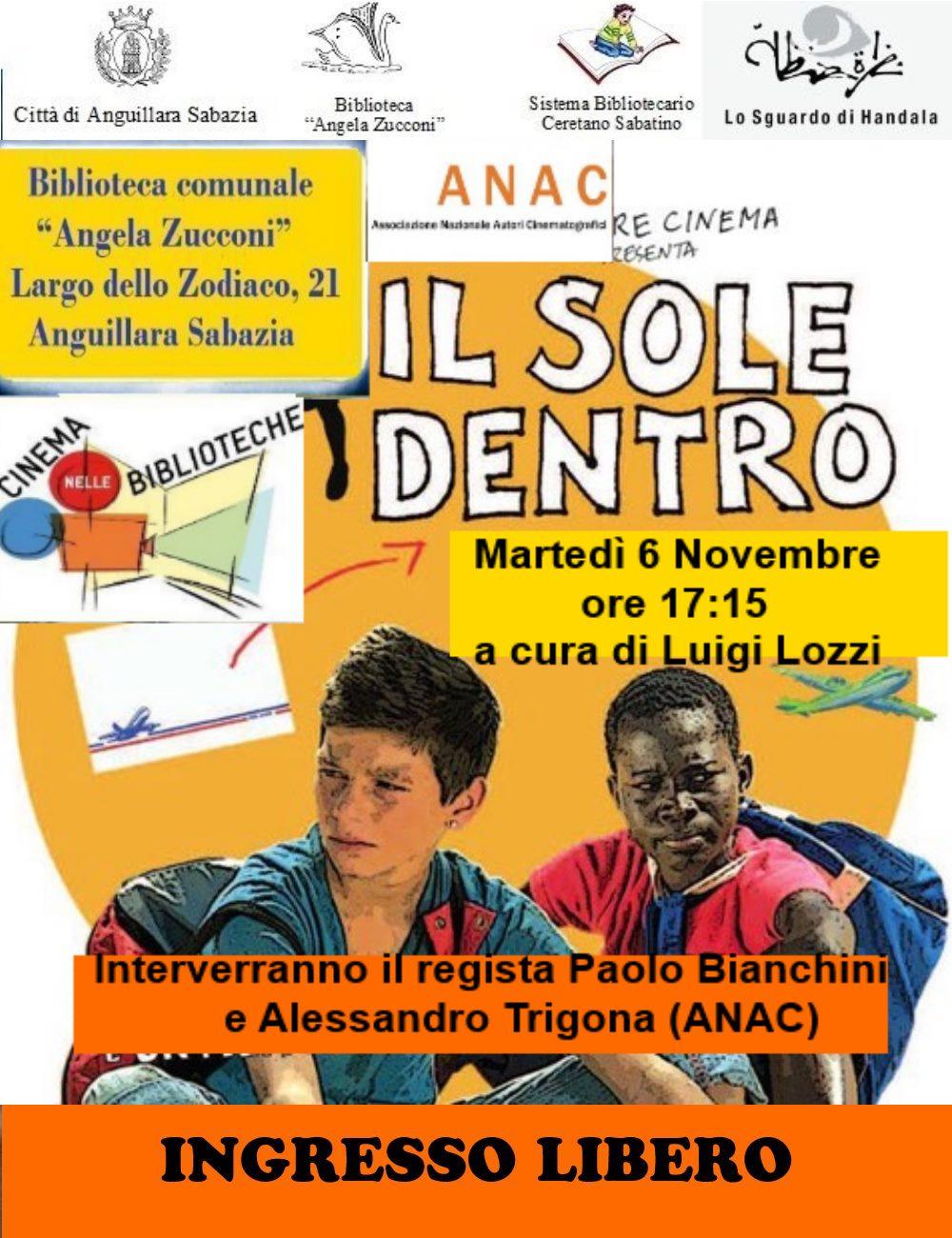 """Anguillara – Oggi alla biblioteca Zucconi proiezione del film """"Il Sole dentro"""" del regista Paolo Bianchini"""