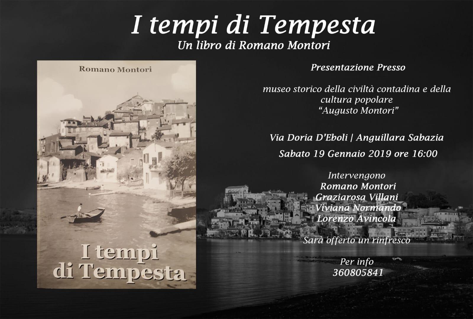 """""""I tempi di Tempesta"""" presentazione sabato del libro di Romano Montori al Museo contadino di Anguillara"""