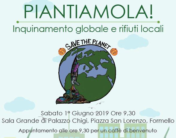 A Formello il 1° giugno PIANTIAMOLA! Inquinamento globale e rifiuti locali
