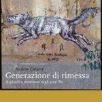 """Anguillara – Presentato il libro """"Generazione di Rimessa"""" di Andrea Catarci"""