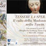 Tessere la Speranza. Il culto della Madonna vestita nella Tuscia: mostra a Viterbo fino al 26 ottobre