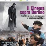 Il Cinema sopra Berlino: a 30 anni dalla caduta del muro al Palma col Trevignano FilmFest